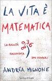 La Vita è Matematica - Libro