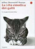 La Vita Emotiva dei Gatti - Un Viaggio nel Cuore del Felino