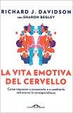 La Vita Emotiva del Cervello - Libro