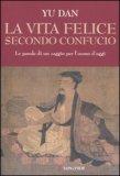 La Vita Felice Secondo Confucio