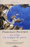 La Vita in Tempo di Pace  - Libro