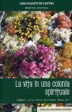 La Vita in una Colonia Spirituale  - Libro