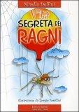 La Vita Segreta dei Ragni — Libro