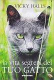 La Vita Segreta del tuo Gatto - Libro