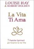 La Vita Ti Ama - Libro