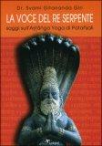 La Voce del Re Serpente  - Saggi sull'Astanga Yoga di Patanjali.