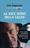 La Voce Verde della Calma + CD Audiocorso