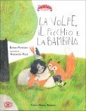 La Volpe, il Picchio e la Bambina - Libro