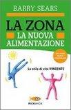 La Zona - La Nuova Alimentazione  - Libro