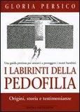 I Labirinti della Pedofilia
