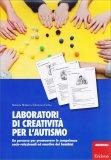 Laboratori di Creatività per l'Autismo - Libro
