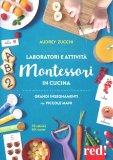 Laboratori e Attività Montessori in Cucina - Libro