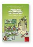 Laboratorio di Potenziamento dell'Attenzione - Vol. 1