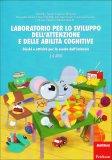 Laboratorio per lo Sviluppo dell'Attenzione e delle abilità Cognitive - 3-4 Anni  — Libro