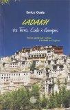 Ladakh - Tra Terra, Cielo e Gompas - Libro