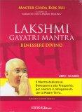 Lakshmi Gayatri Mantra - Benessere Divino - Cd + Opuscolo