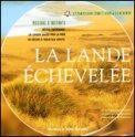 La Lande Echevelée  - CD