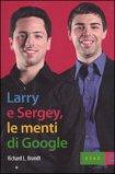 Larry e Sergey, le Menti di Google