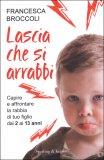Lascia che si Arrabbi - Libro