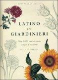 Latino per Giardinieri  - Libro
