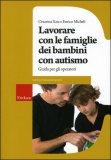 Lavorare con le Famiglie dei Bambini con Autismo — Libro