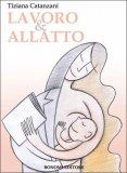 Lavoro & Allatto - Libro