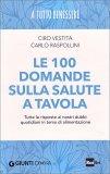 Le 100 Domande sulla Salute a Tavola - Libro