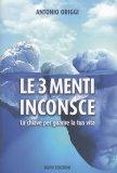 Le 3 Menti Inconsce - Libro