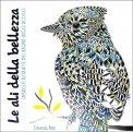 Le Ali della Bellezza - Colouring Book