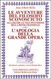 Le Avventure del Filosofo Sconosciuto - L'Apologia della Grande Opera - Libro