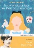 Le Avventure di Alice nel Paese delle Meraviglie - Audiolibro - Libro