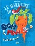 Le Avventure di Boh & Mah e il Panda Nano — Libro