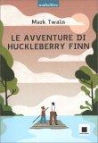 Le Avventure di Huckleberry Finn - Audiolibro - CD Audio