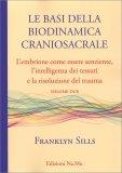 Le Basi della Biodinamica Craniosacrale - Vol. 2 — Libro