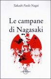 Le Campane di Nagasaki  - Libro
