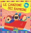 Le Canzoni dei Bambini + CD - Libro