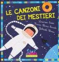 Le Canzoni dei Mestieri + CD - Libro