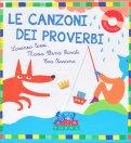Le Canzoni dei Proverbi - Libro + CD Musicale