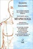 Le Catene Lineari del Corpo e dello Spirito davanti alla Metapsicologia - Libro