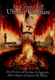 Le Ceneri dell'Ultimo Templare  - DVD