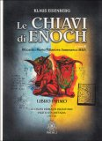 Le Chiavi di Enoch - Libro Primo - Libro