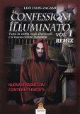 Le Confessioni di un Illuminato - Vol. 1 Remix - Libro