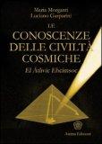 Le Conoscenze delle Civiltà Cosmiche