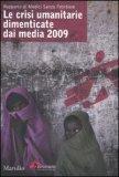 Le Crisi Umanitarie Dimenticate dai Media 2009