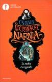 Le Cronache di Narnia 6 - La Sedia d'Argento — Libro