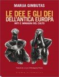 Le Dee e gli Dei dell'Antica Europa - Libro