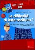 Le Difficoltà di Letto-Scrittura 1 + CD-Rom
