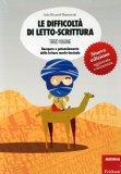 Le Difficoltà di Letto-scrittura Vol. 3