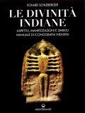 Le Divinità Indiane  - Libro