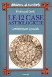 Le Dodici Case Astrologiche